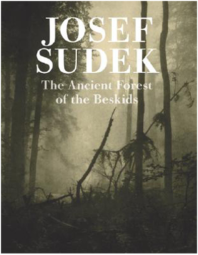 Josef-Sudek-Ancient-Forest-of-the-Beskids-9788072153442